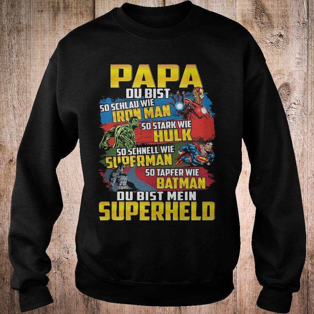 Papa du bist so schlau wie Iron man Hulk Superman Batman Superhelo shirt Sweatshirt Unisex