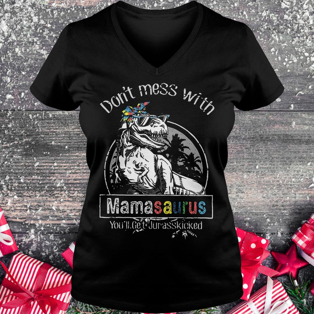 T-Rex don't mess with mamasaurus you'll get jurasskicked shirt Ladies V-Neck