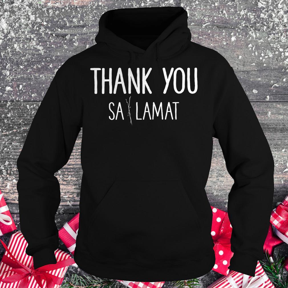 Thank you Sa Lamat shirt Hoodie