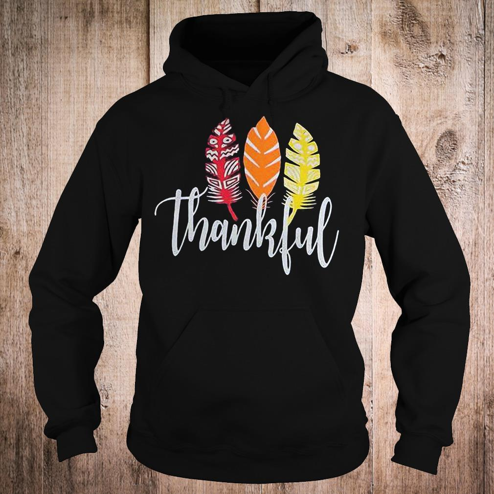 Thankful feather shirt Hoodie