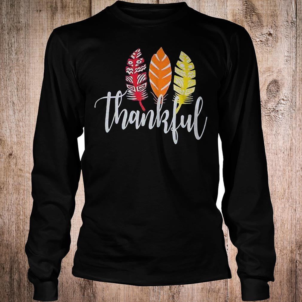Thankful feather shirt Longsleeve Tee Unisex
