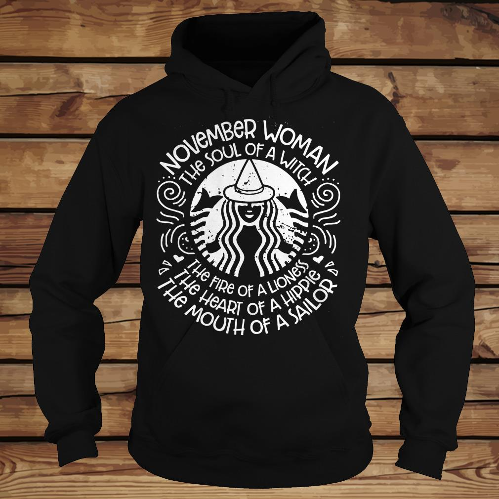 The fire of a lioness november woman the soul of a witch shirt Hoodie
