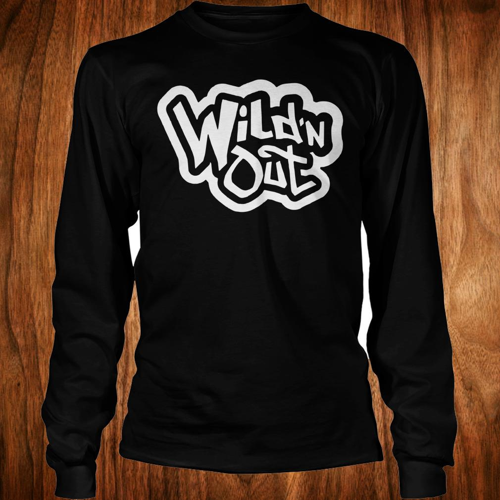 Top Wild'n Out Shirt Longsleeve Tee Unisex