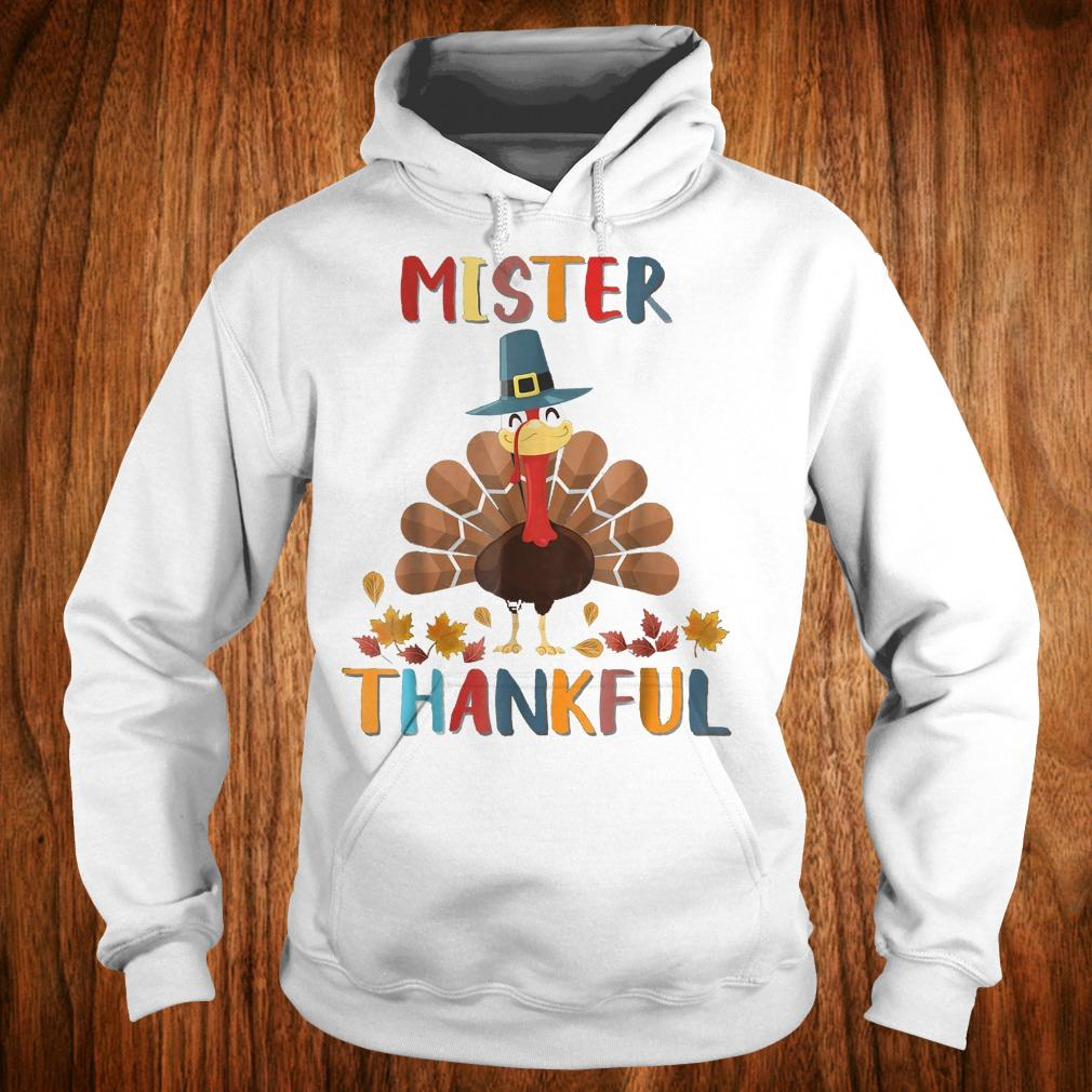 Awesome Mister Thankful Turkey Thanksgiving Shirt Hoodie