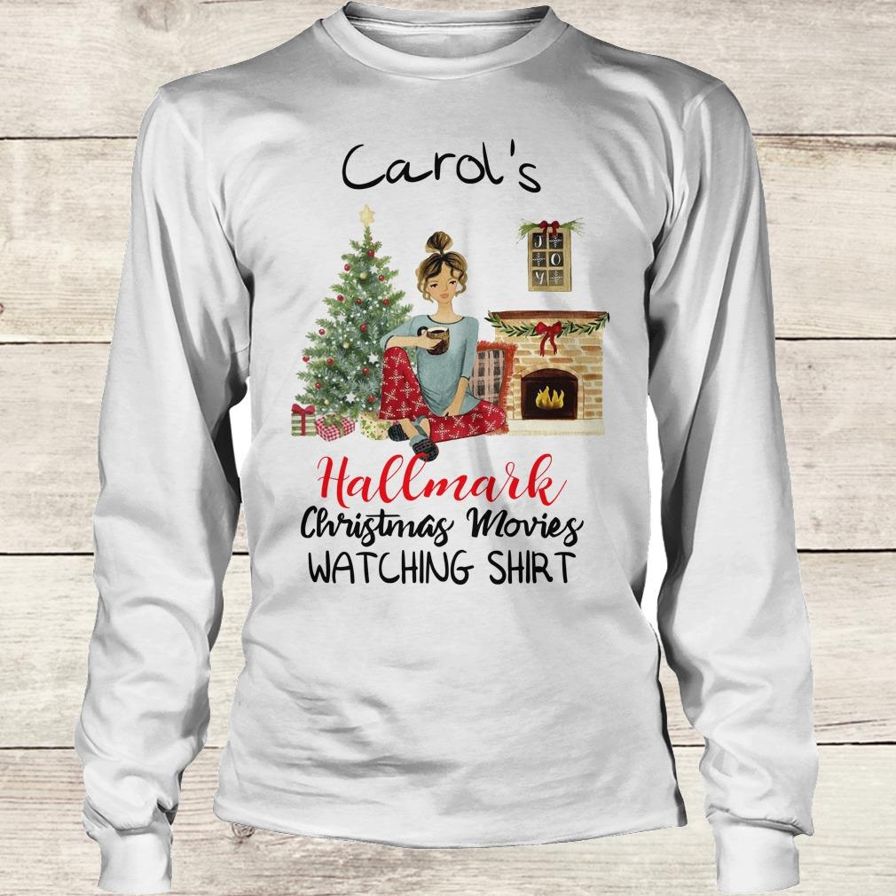 Best price Carol's This is My Hallmark Christmas Movie Watching Shirt Longsleeve Tee Unisex