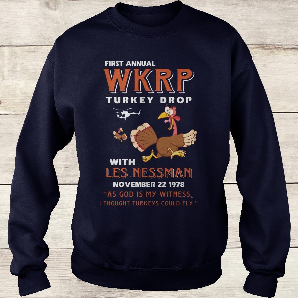 Best price First Annual WKRP Turkey drop with les nessman shirt Sweatshirt Unisex