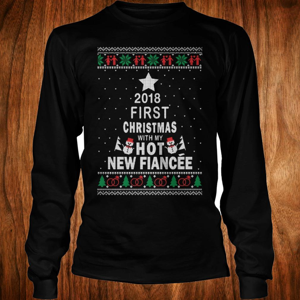 hot 2018 first christmas with my hot new fiance shirt