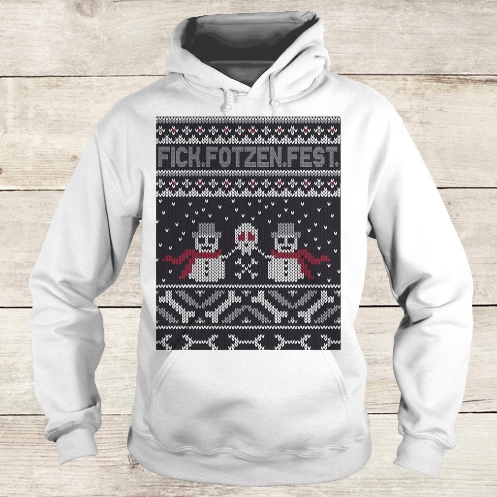 Nice Fick Fotzen Fest Ugly Sweater Hoodie