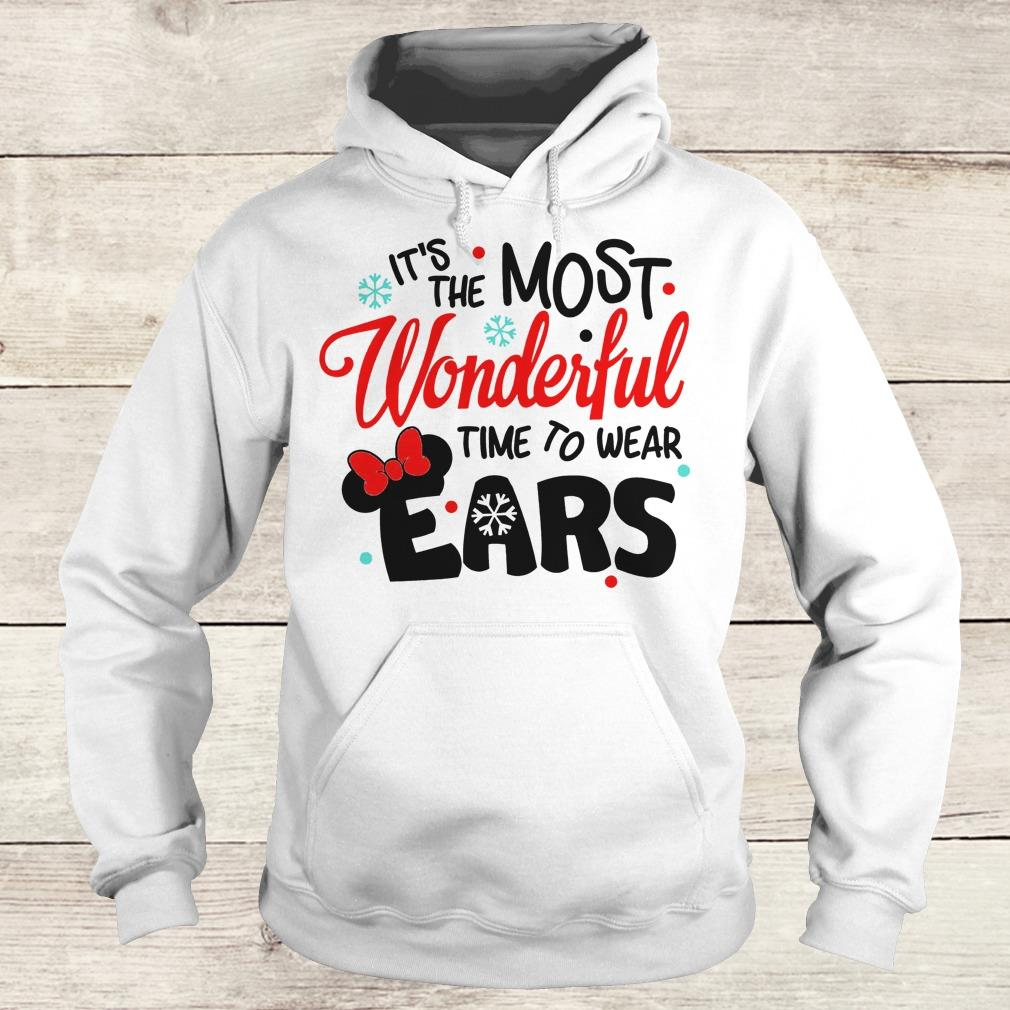 Official Disney It's The Most Wonderful Time To Wear Ears shirt Hoodie