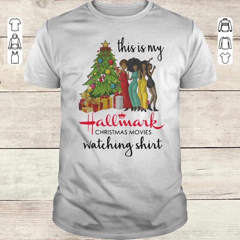 Official This is my Black girls Hallmark Christmas movie watching shirt Classic Guys / Unisex Tee