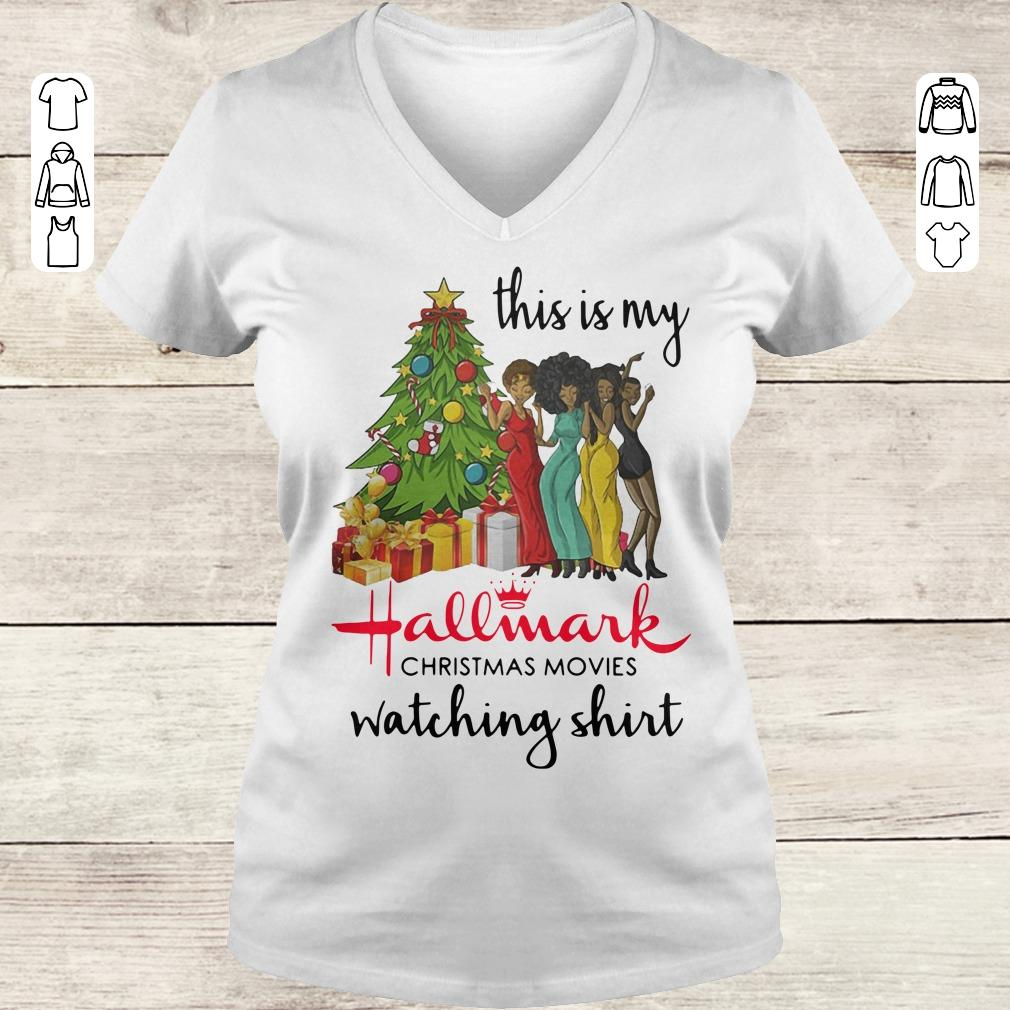 Official This is my Black girls Hallmark Christmas movie watching shirt Ladies V-Neck