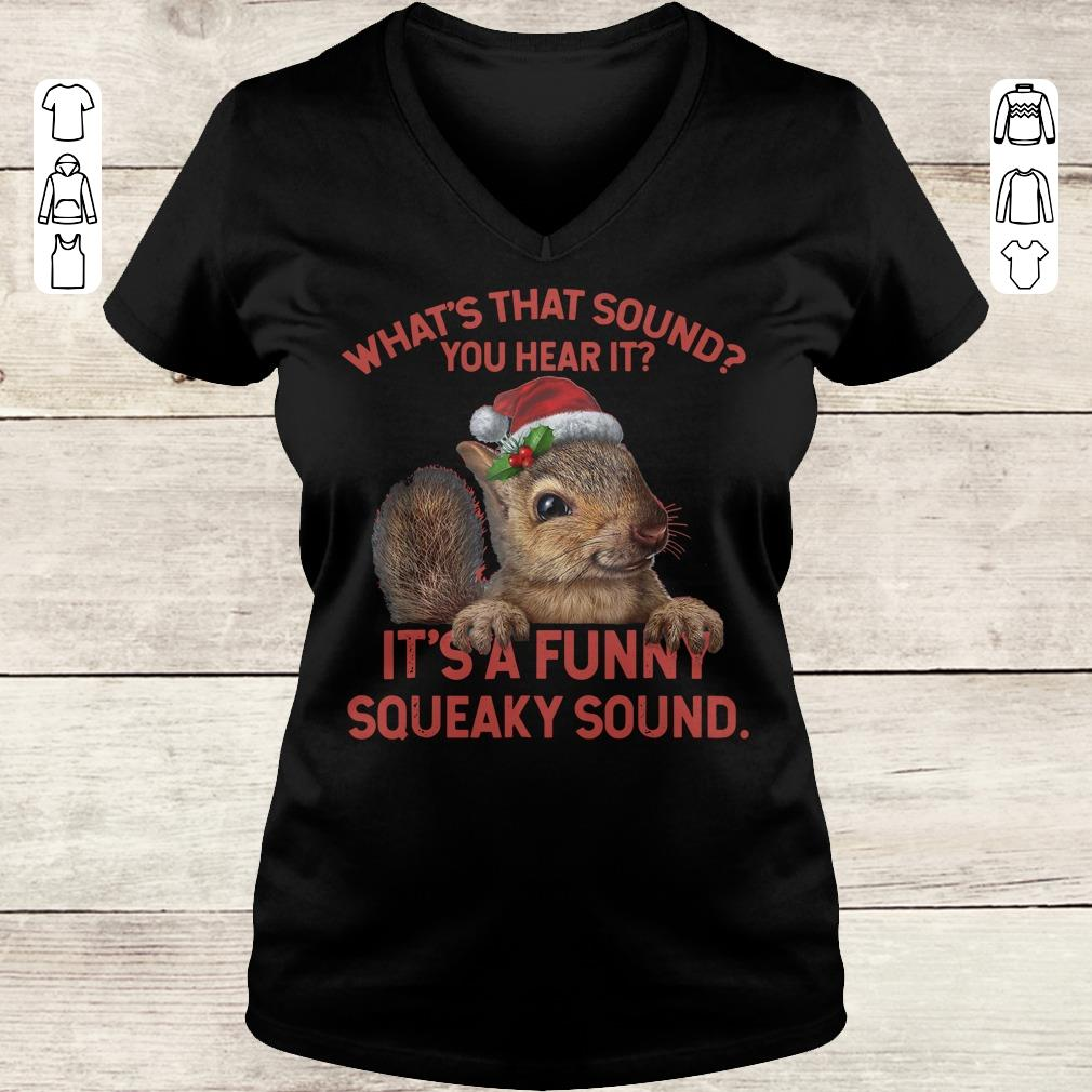 Official What's that sound you hear it It's a funny squeaky sound shirt Ladies V-Neck