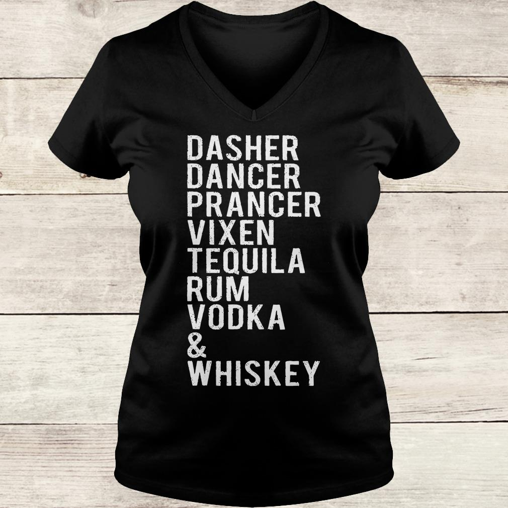 Original Dasher dancer prancer vixen tequila rum vodka whiskey shirt Ladies V-Neck
