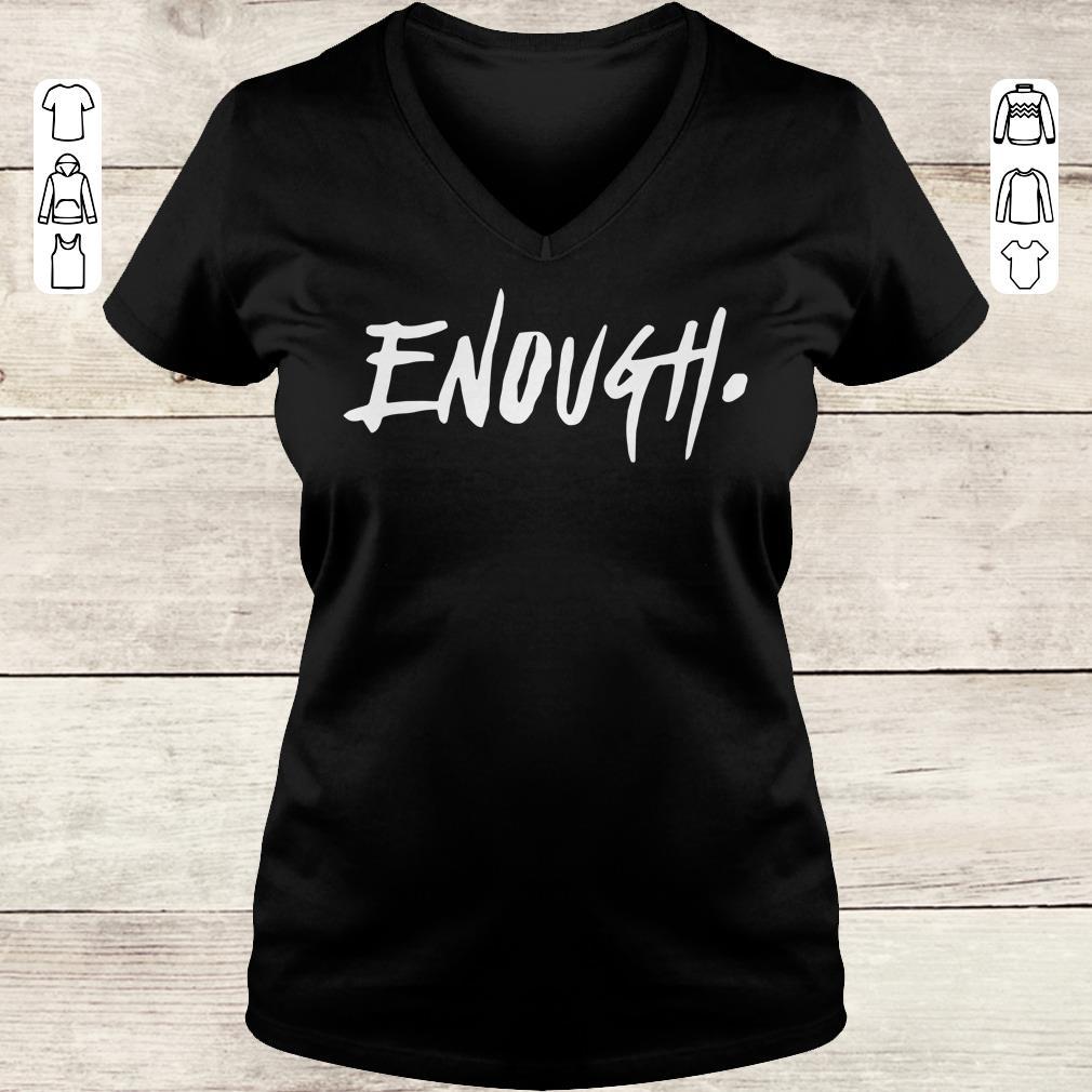 Premium Enough Thousand Oaks California shirt Ladies V-Neck