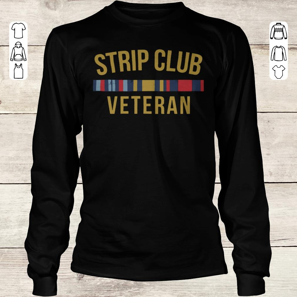 Premium Military Strip club veteran shirt Longsleeve Tee Unisex