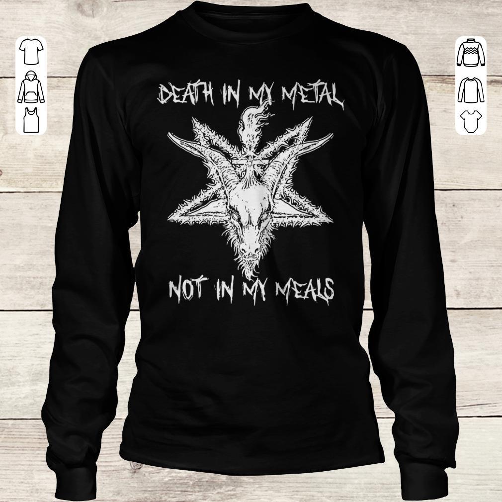 Premium Satan Death in my Metal not in my Meals shirt Longsleeve Tee Unisex