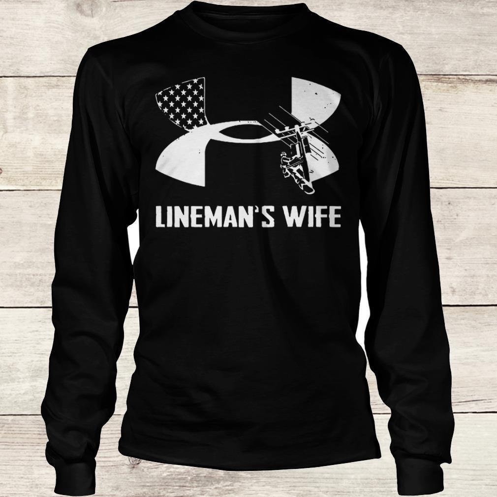 Premium Under Armour Lineman's Wife shirt Longsleeve Tee Unisex