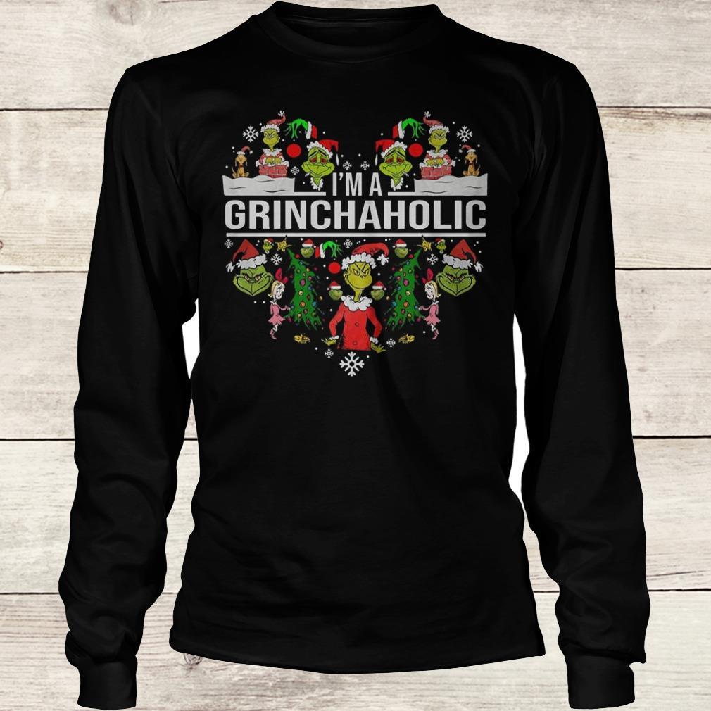 The best I'm A Grinch Aholic Shirt Longsleeve Tee Unisex