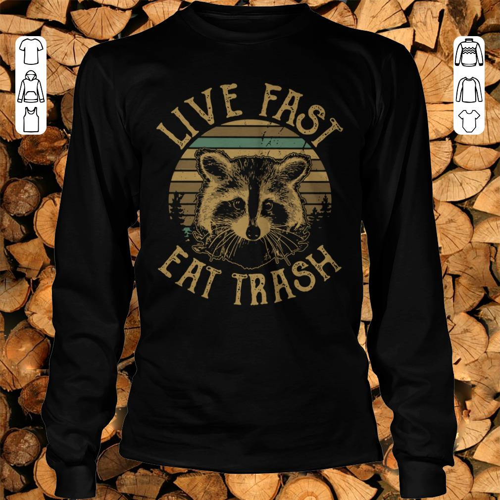 Funny Sunset Camping Live fast eat trash Raccoon shirt sweater Longsleeve Tee Unisex