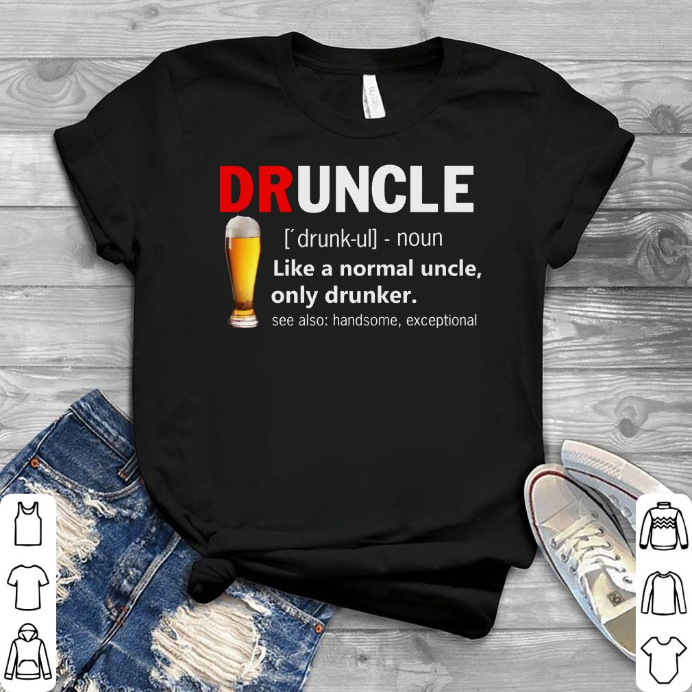 Pretty Drunkle Definnation shirt