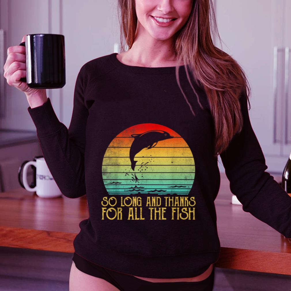 So Long And Thanks For All The Fish Vintage Shirt 3 1.jpg