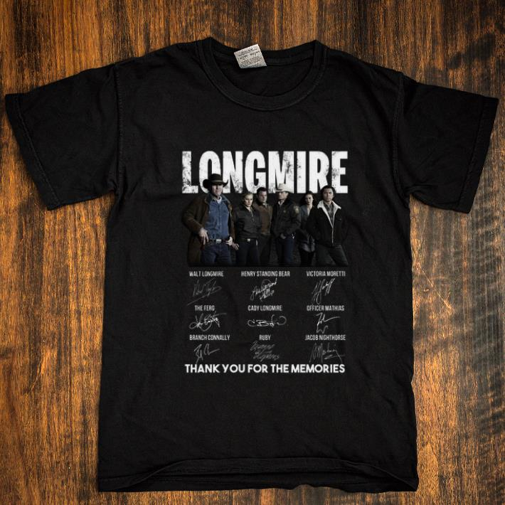 Awesome Longmire signatures thank you for the memories-Recovered shirt