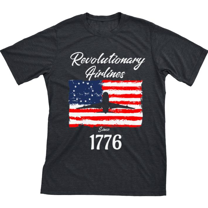 Funny Revolutionary Airlines since 1776 Betsy Ross Flag shirt