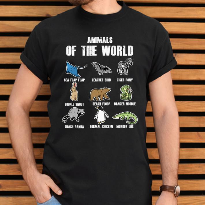 Original Animals Of The World Sea Flap Flap Murder Log Funny Animal Name shirt