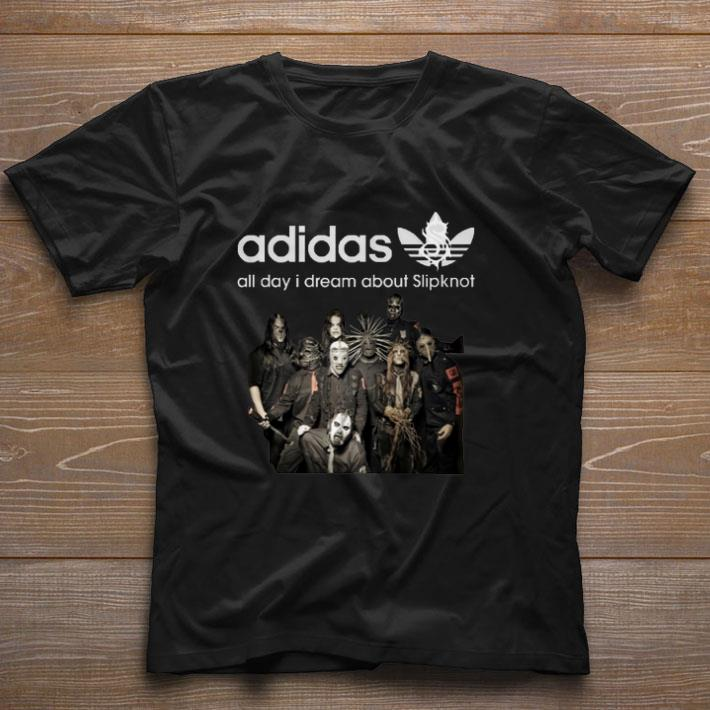 Original adidas all day i dream about Slipknot shirt