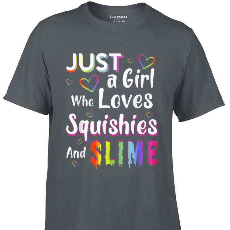 Awesome Just a Girl Who Loves Squishies and Slime shirt