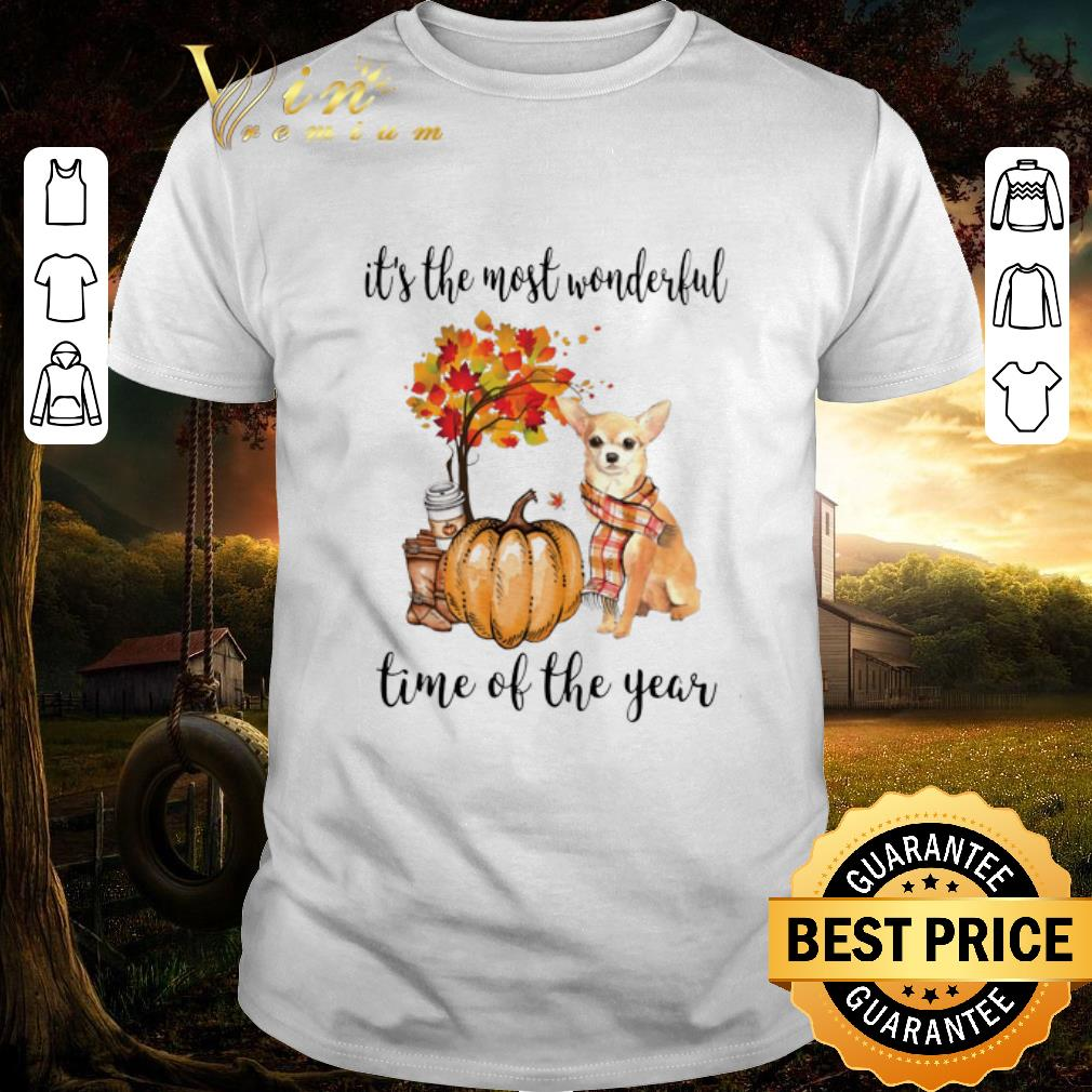 Awesome Chihuahua it's the most wonderful time of the year Autumn shirt