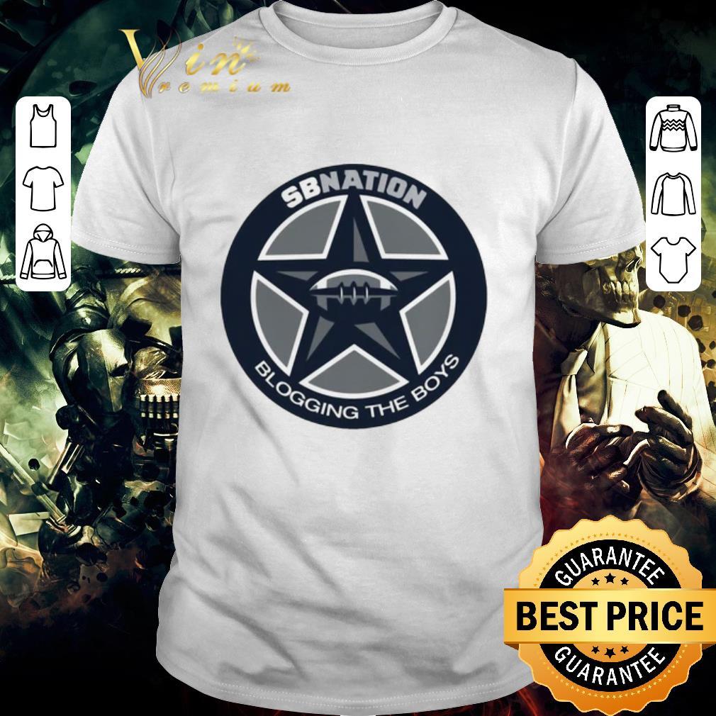 Awesome Pretty Dallas Cowboys SB Nation Blogging The Boys shirt
