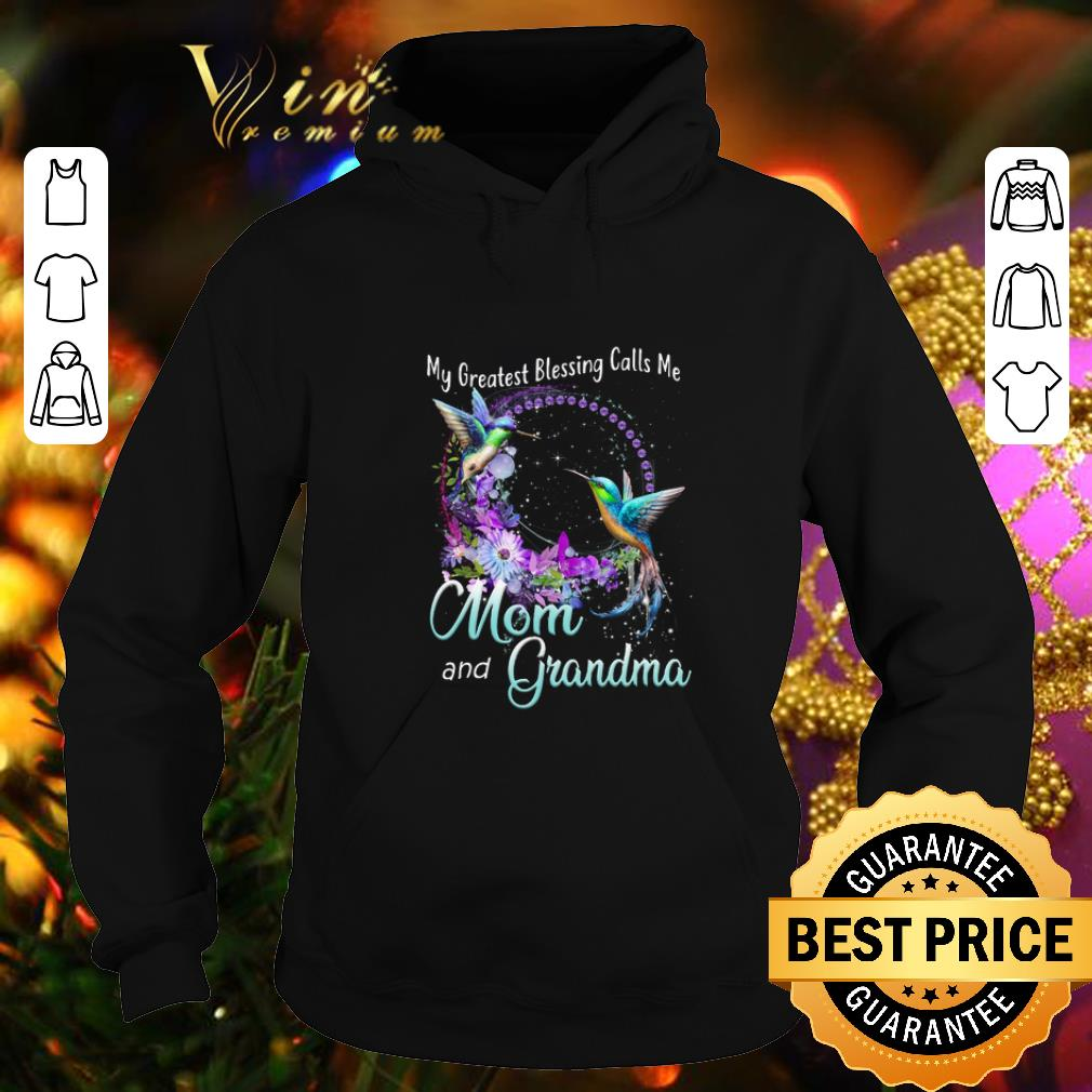 Awesome Hummingbird My greatest blessing calls me mom and grandma shirt