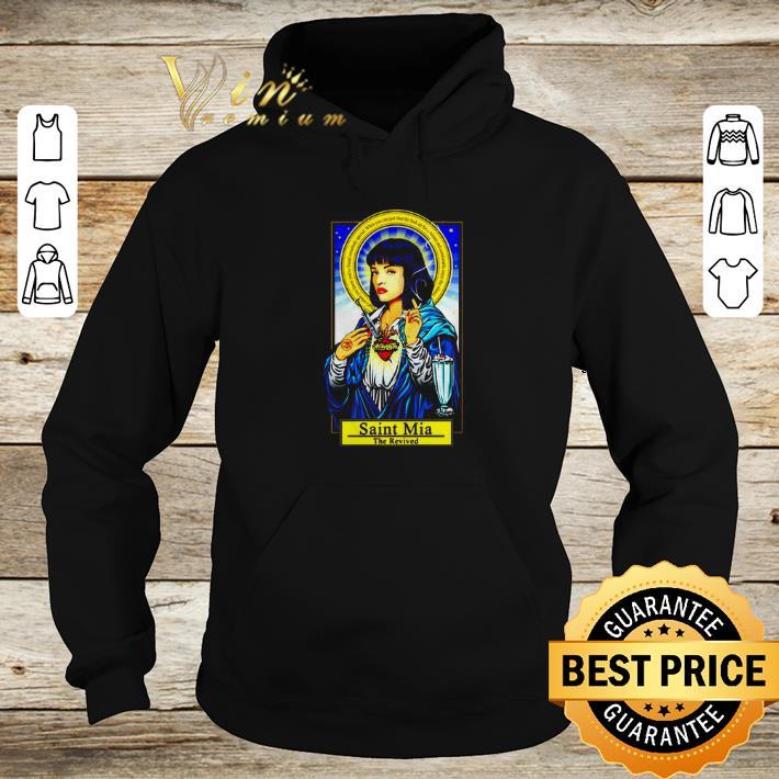 Awesome Saint Mia the revived Mia Wallace shirt