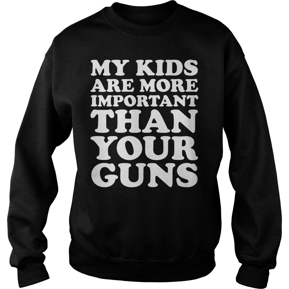 My Kids Are More Important Than Your Guns Sweater