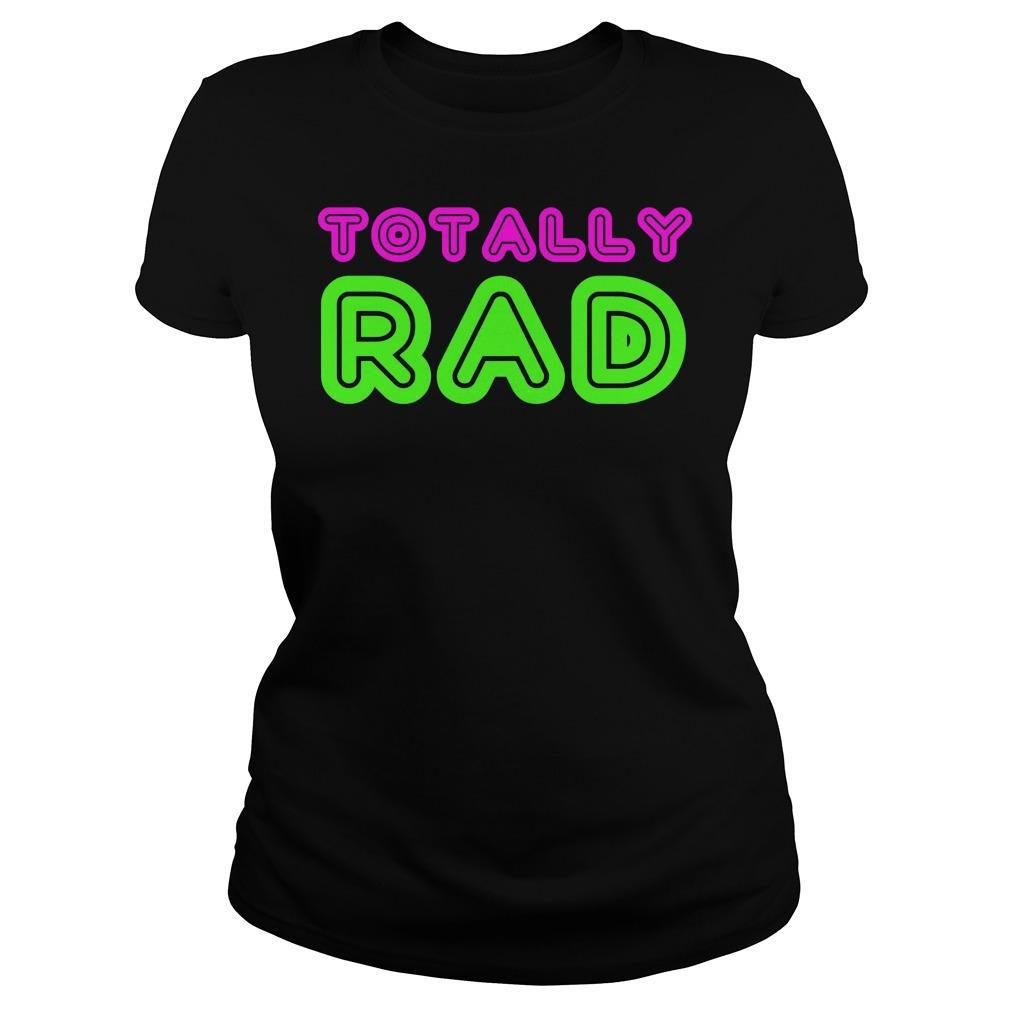 Totally Rad Ladies