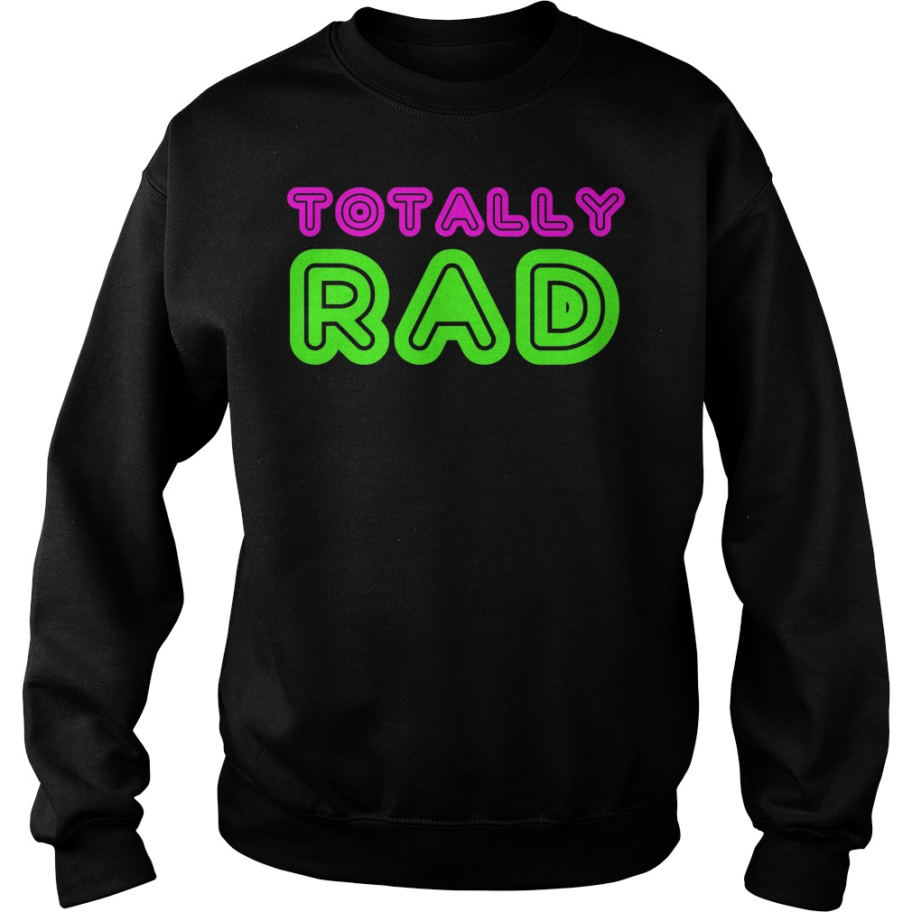 Totally Rad Sweater