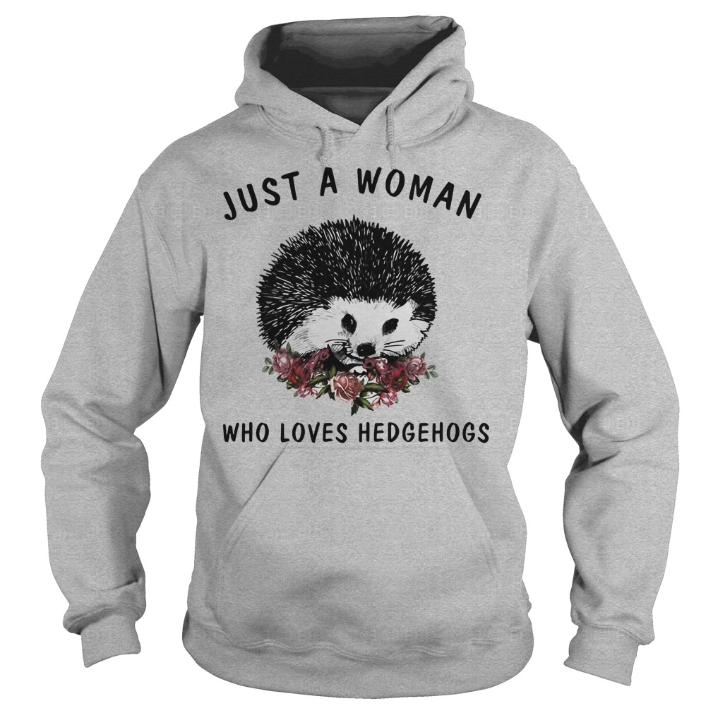 Just A Woman Who Loves Hedgehogs Hoodie