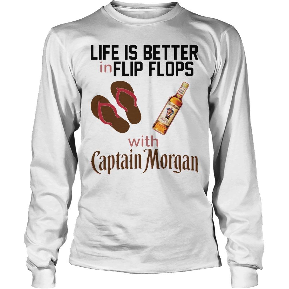 Life Is Better In Flip Flops With Captain Morgan Longsleeve