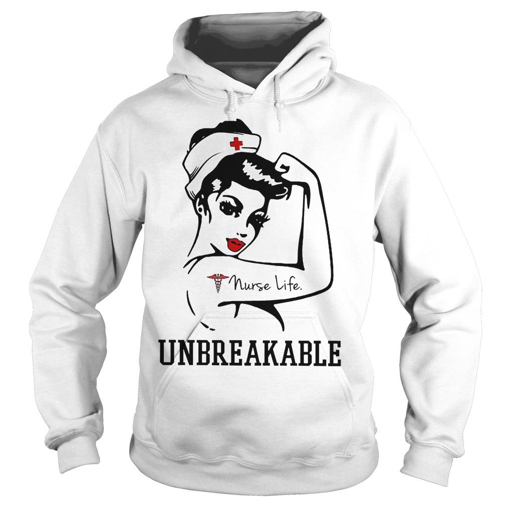 Nurse Life Unbreakable Hoodie