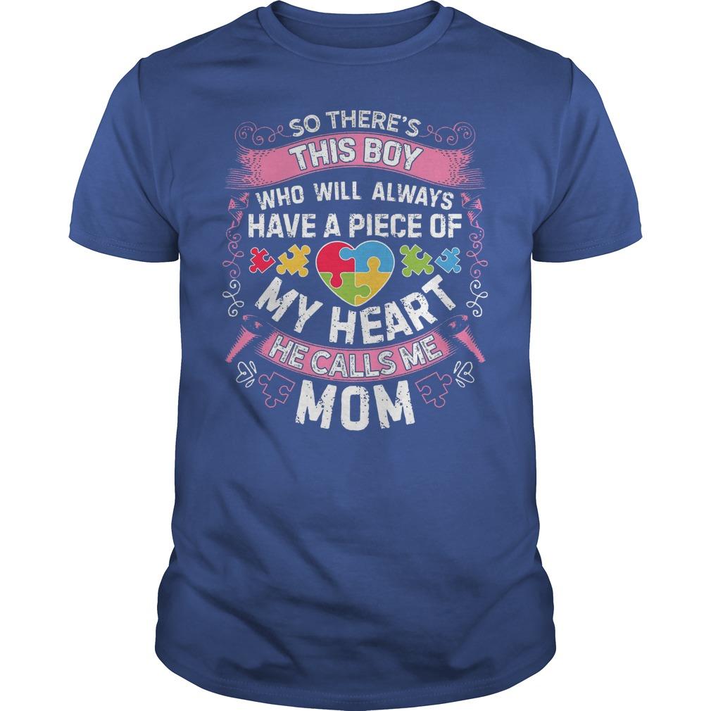 This Boy He Call Me Mom Autism Awareness Shirt