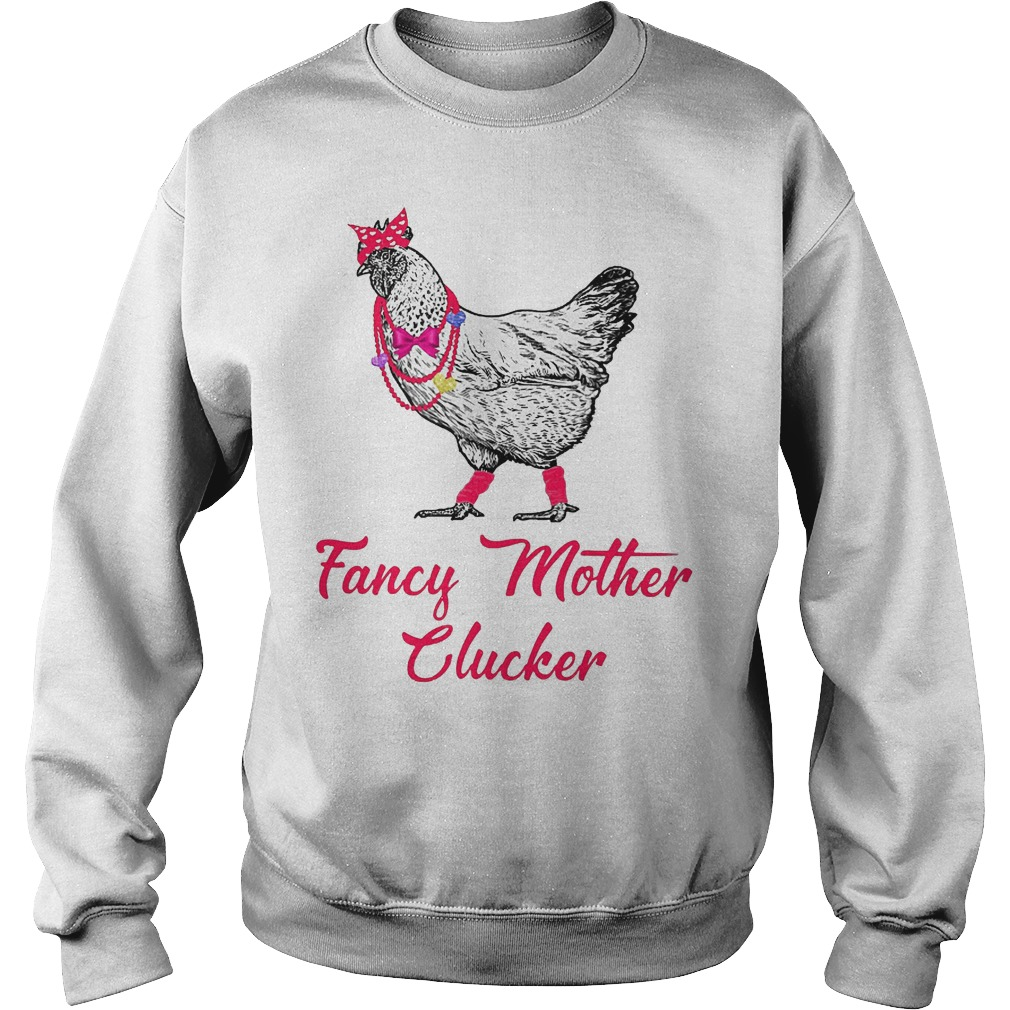 Chicken Fancy Mother Clucker Sweater