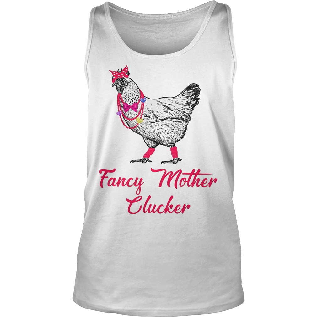 Chicken Fancy Mother Clucker Tanktop