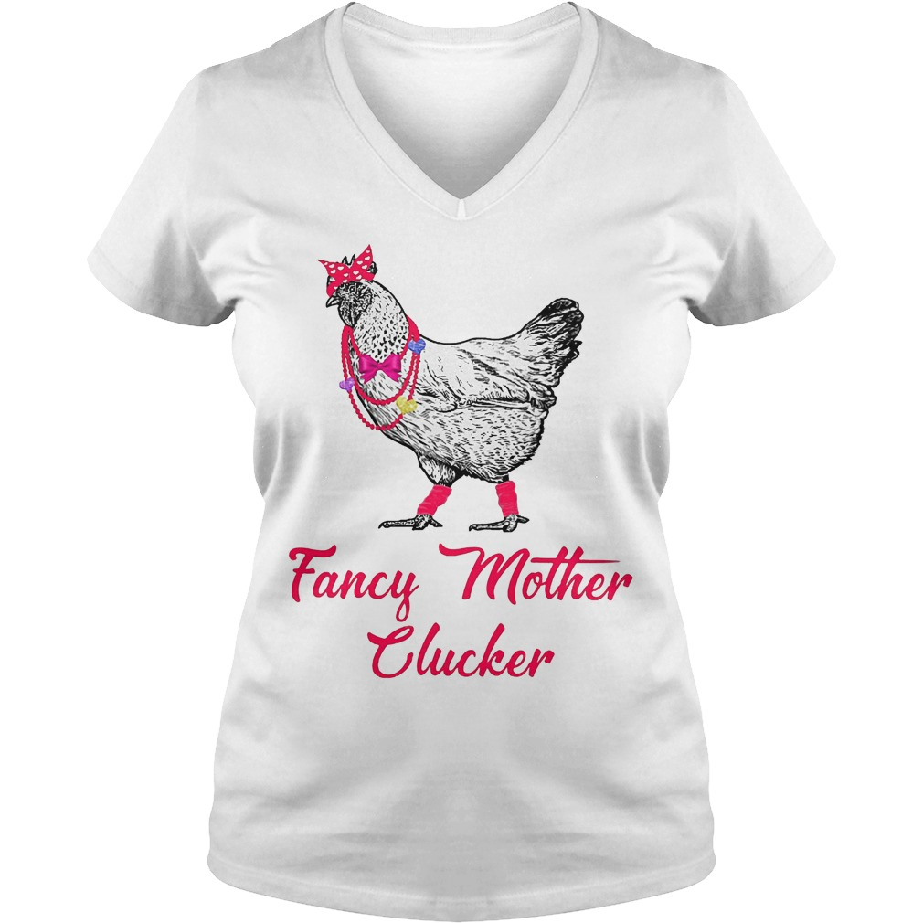 Chicken Fancy Mother Clucker V Neck
