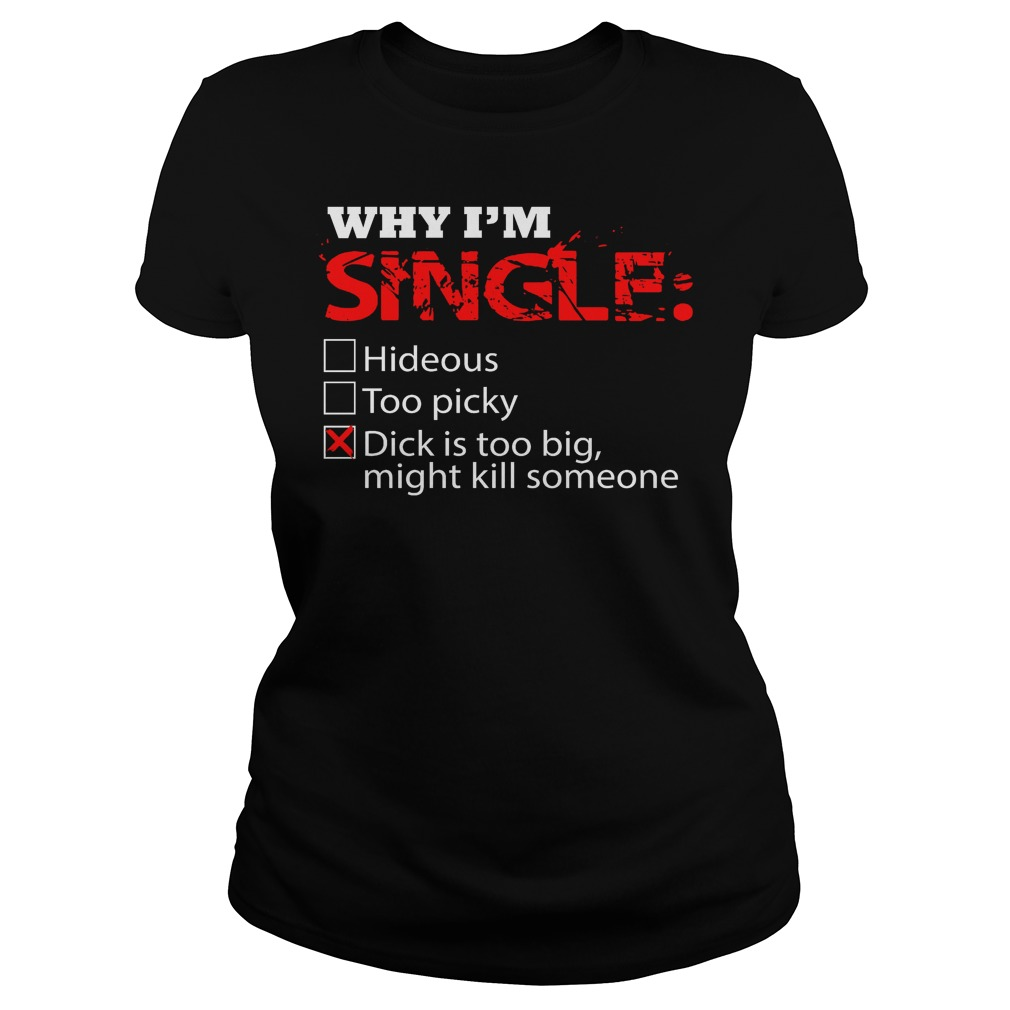 Why I'm Single Dick Is Too Big, Might Kill Someone Ladies