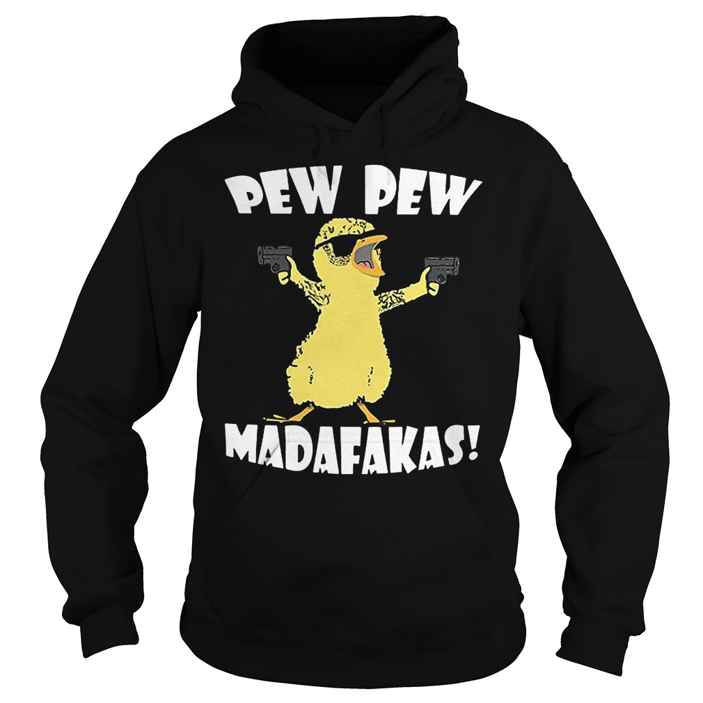 Cute Duck Pew Pew Madafakas Hoodie