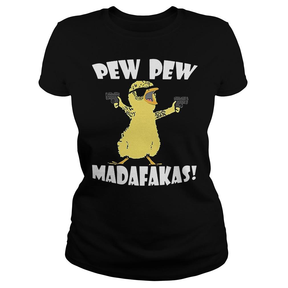Cute Duck Pew Pew Madafakas Ladies