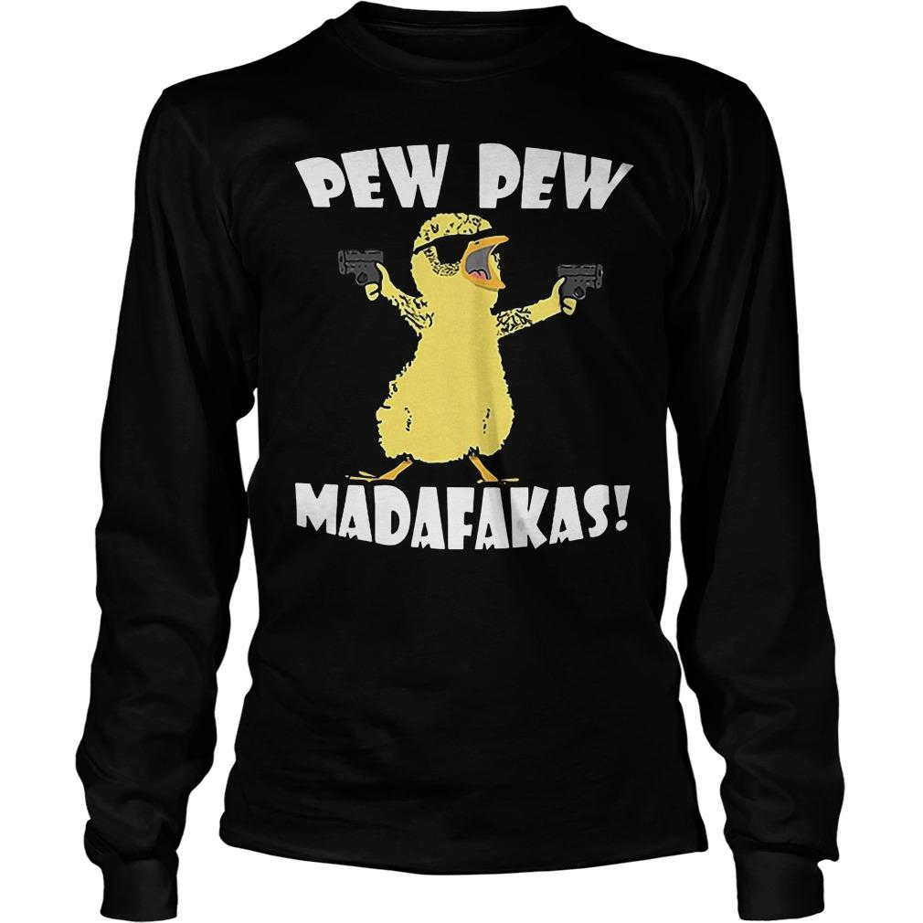 Cute Duck Pew Pew Madafakas Longsleeve