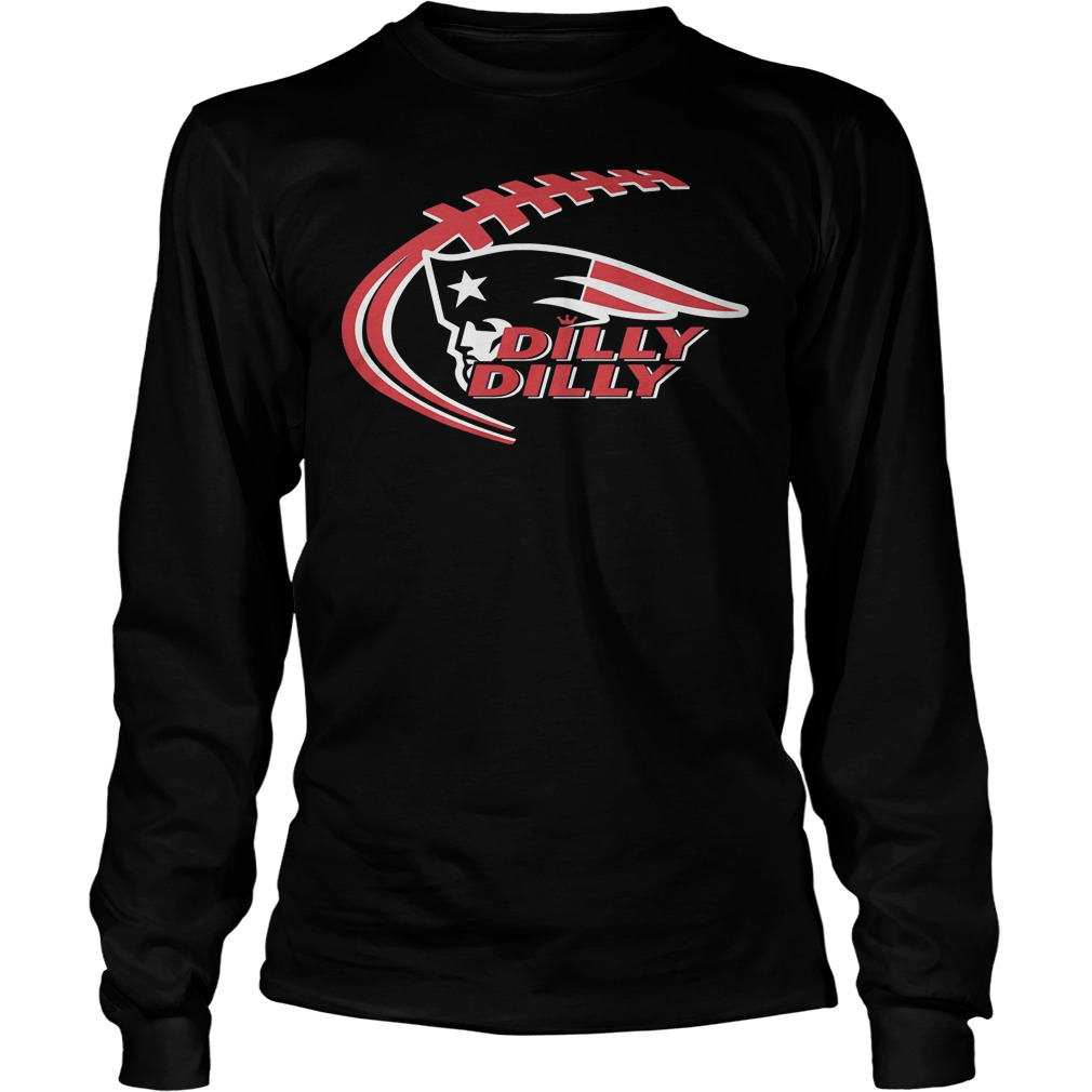 Dilly Dilly New England Patriots Longsleeve