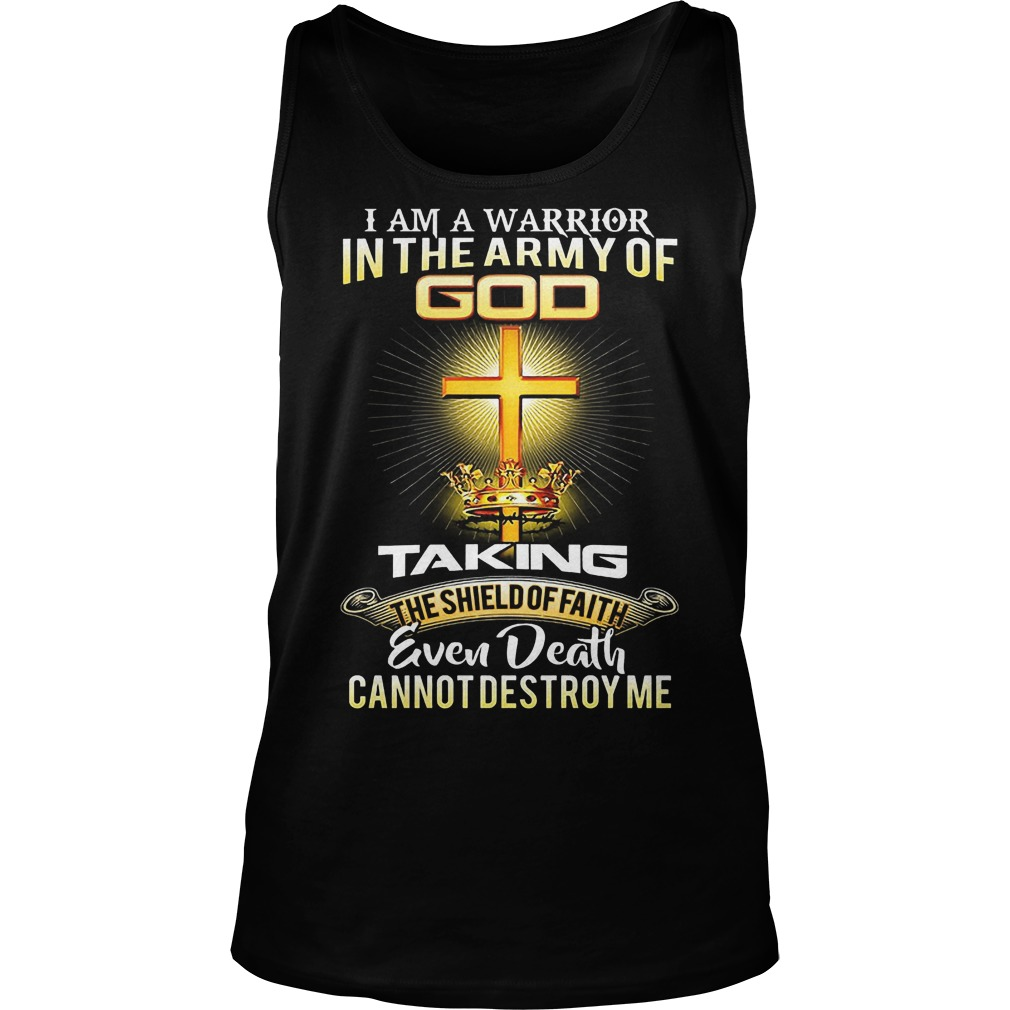 I Am A Warrior In The Army Of Go Taking Even Death Tanktop